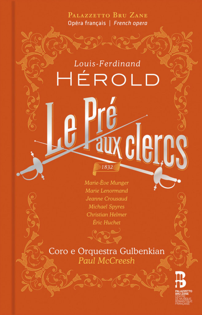 Louis-Ferdinand Hérold: Le Pré aux clercs